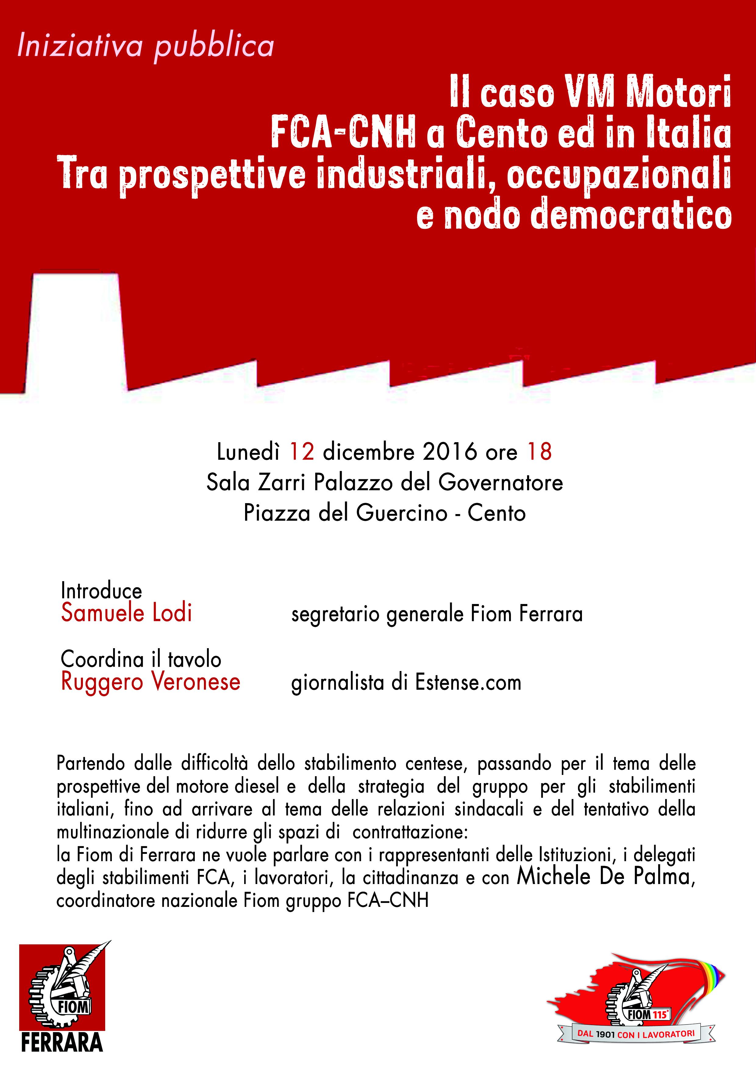 Il caso VM Motori FCA – CNH a Cento ed in Italia
