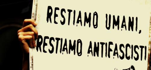 Solidarietà, diritti e cultura contro i vecchi e nuovi fascismi