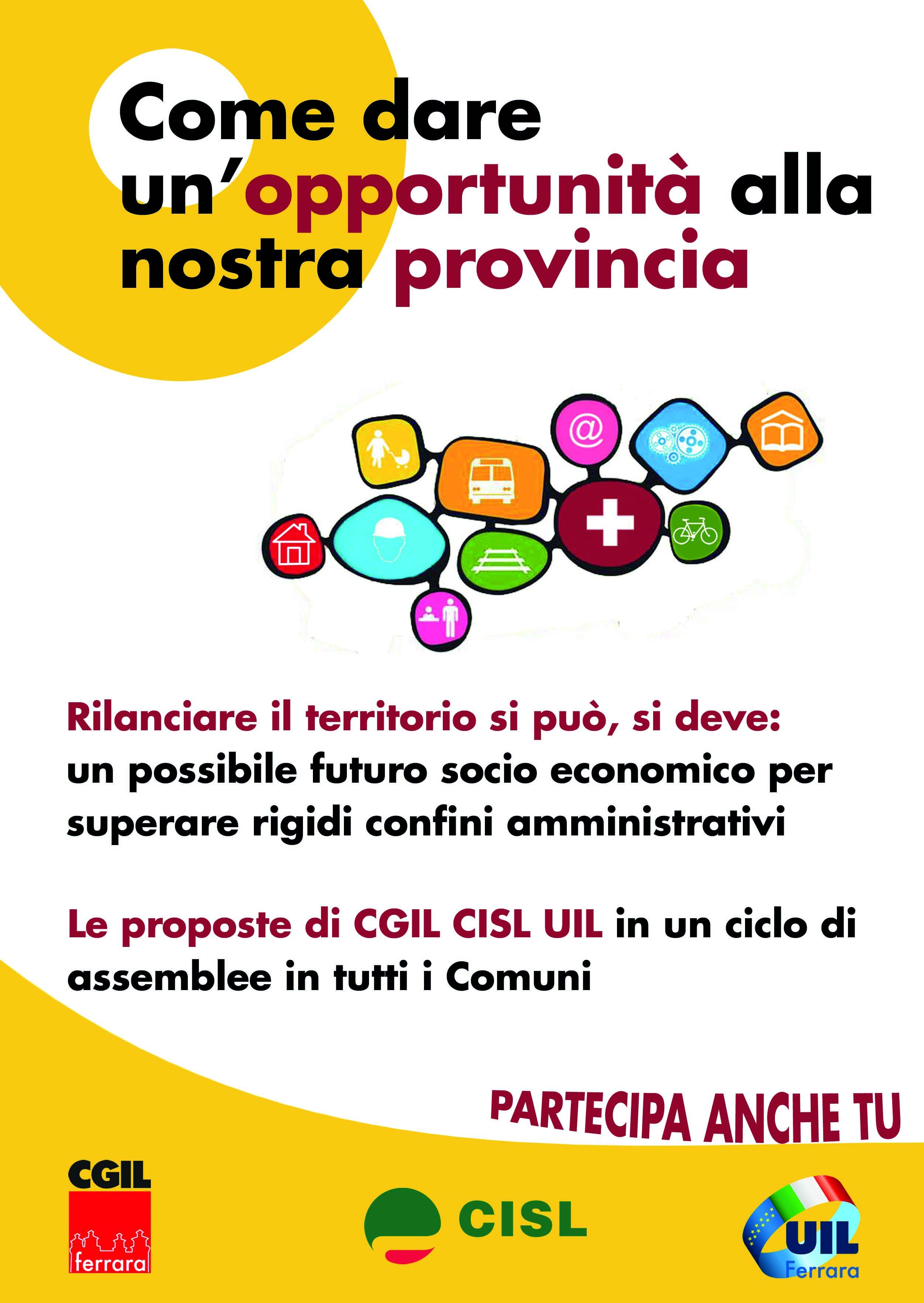 Le proposte di Cgil, Cisl, Uil di Ferrara per il governo amministrativo dell'intera provincia