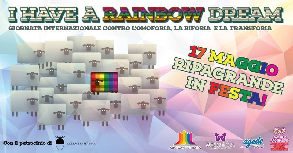 I have a rainbow dream: giovedì 17 maggio in Via Ripagrande a Ferrara