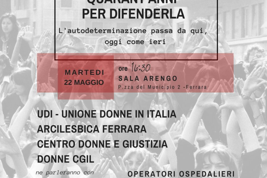 Legge 194: 40 anni per difenderla. Martedì 22 maggio iniziativa a Ferrara