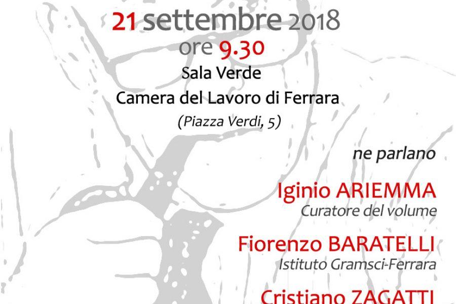 """I """"Diari 1984-1994"""" di Bruno Trentin presentati in Cgil Ferrara"""