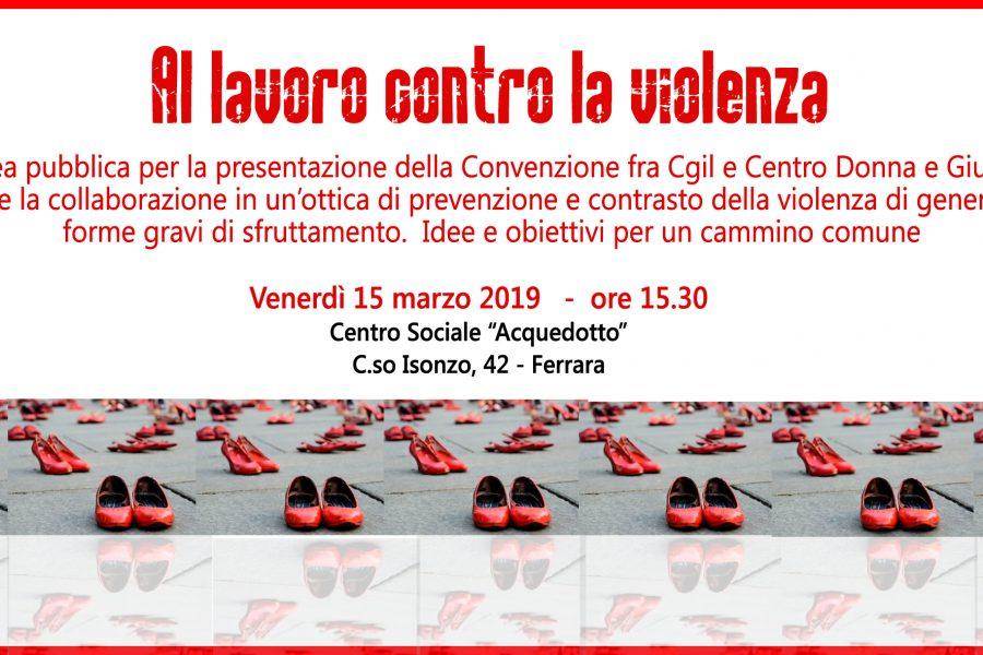 Venerdì 15 marzo assemblea pubblica di presentazione della Convenzione fra Cgil Ferrara e Centro Donna e Giustizia