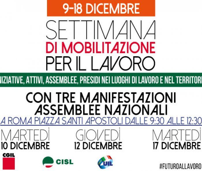 Settimana di mobilitazione del lavoro: 10, 12 e 17 dicembre