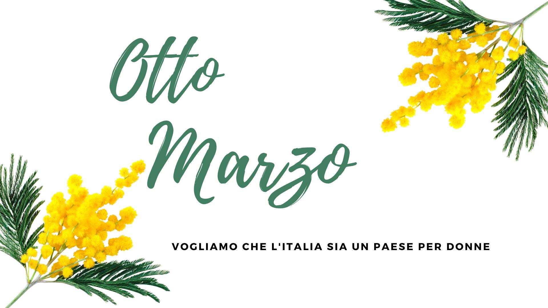 Vogliamo che l'Italia sia un paese per donne. 8 marzo 2021