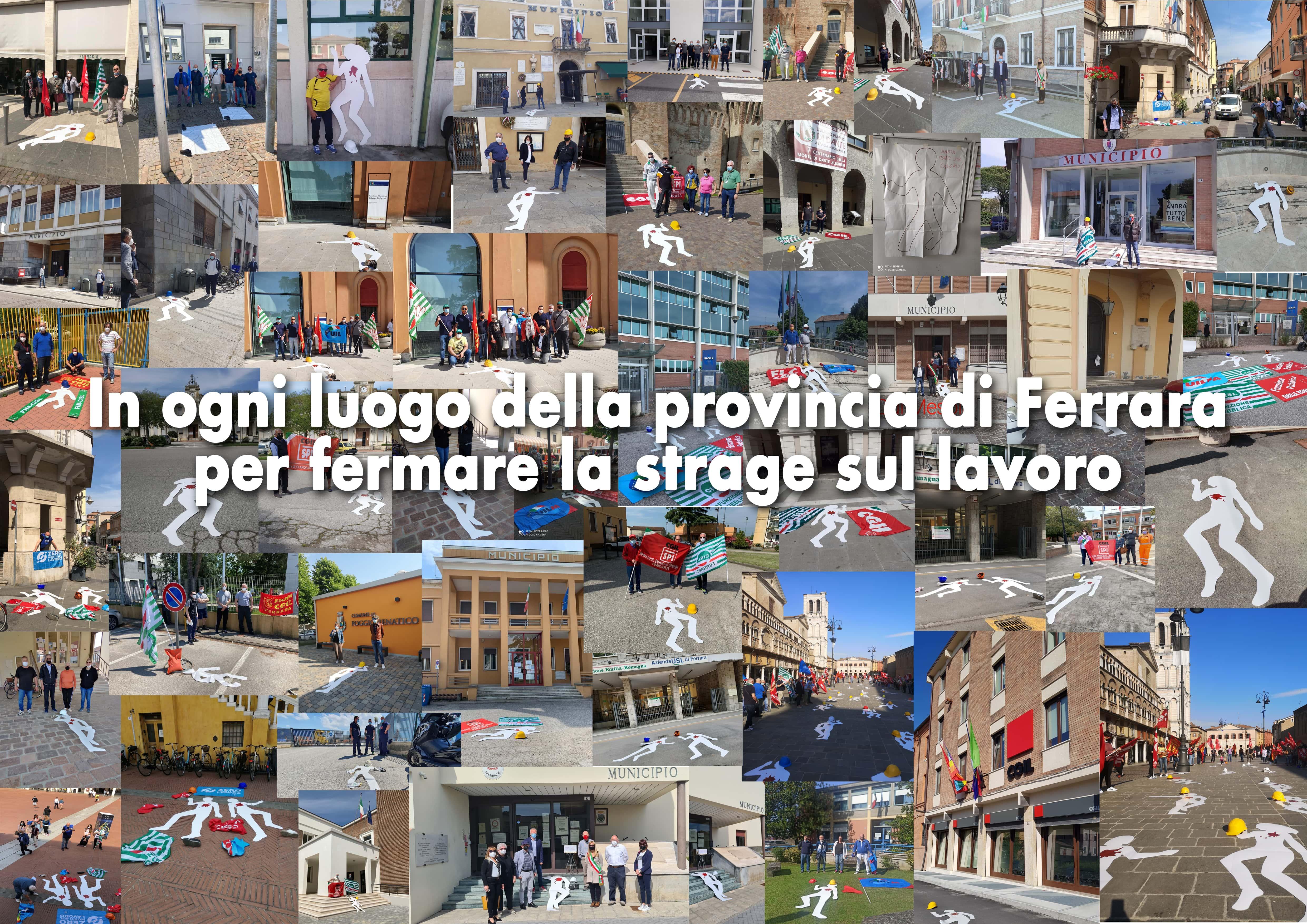 In ogni luogo della provincia di Ferrara per fermare la strage sul lavoro